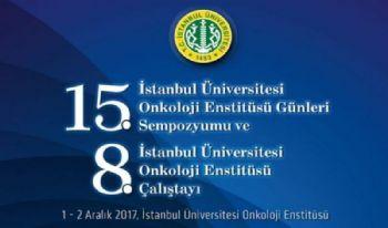 15. İSTANBUL ÜNİVERSİTESİ <br> ONKOLOJİ ENSTİTÜSÜ GÜNLERİ